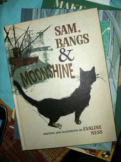 Sam, Bangs & Moonshine written and Illustrated by Evaline Ness.  Once again, I owe this to my younger sister's membership in The Weekly Reader Book Club.  Thanks, Teresa, for letting me read all your books!