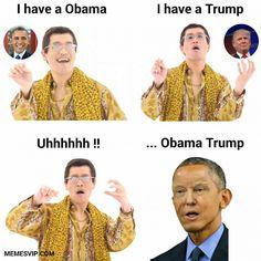PPAP Mix Barack Obama Donald Trump meme