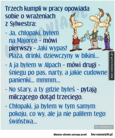 Motto, Texts, Haha, Jokes, Sayings, Humor, Polish Sayings, Humorous Sayings, Jokes Quotes