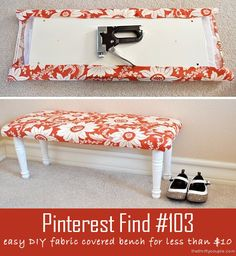 DIY Fabric Covered Bench for less than $10 and a few steps.