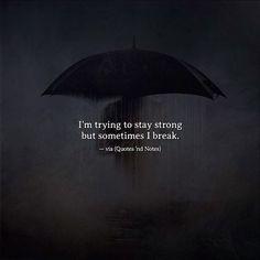 Sometimes, I break.. —via http://ift.tt/2eY7hg4
