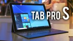 Samsung Galaxy Tab Pro S - An Even Better Surface Pro?