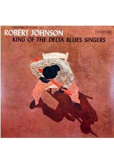 Carátulas de música Frontal de Robert Johnson - King Of The Delta Blues Singers. Portada cover Frontal de Robert Johnson - King Of The Delta Blues Singers Robert Johnson, Delta Blues, Bob Dylan, Lp Cover, Cover Art, Vinyl Cover, Lps, Bob Marley, Lp Vinyl