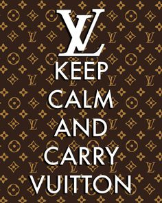 Hey, I found this really awesome Etsy listing at https://www.etsy.com/listing/94661458/louis-vuitton-lv-keep-calm-and-carry-on
