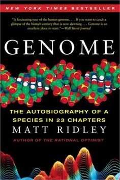 Genome: The Autobiography Of A Species In 23 Chapters (P.) by Matt Ridley 0060894083 9780060894085 Used Books, Books To Read, Huntington Disease, Human Genome, Science Books, Science Ideas, Nonfiction Books, Book Lists, Books