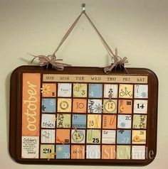 Another cookie sheet calendar. Like it better with the cookie sheet painted.