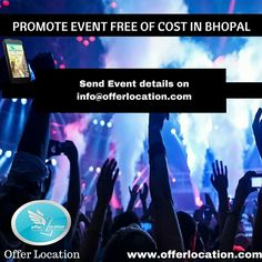 It's free to promote events in Bhopal