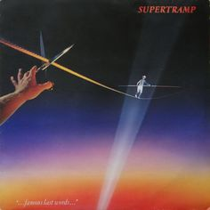 """""""...Famous Last Words..."""", an Album by Supertramp. Released in October 1982 on A&M (catalog no. AMLK 63732; Vinyl LP). Genres: Pop Rock, Progressive Pop.  Rated #619 in the best albums of 1982.  Featured peformers: Rick Davies (vocals, keyboards, songwriter), Roger Hodgson (vocals, keyboards, guitar, songwriter), John A. Helliwell (saxophone, keyboards), Dougie Thomson (bass), Bob Siebenberg (drums), Supertramp (producer), Pete Henderson (producer, engineer), Russel Pope (co-pro..."""