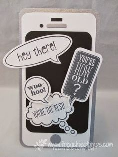 Fun IPhone Card perfect for teenager. SoSocial, Just sayin' and word bubbles  Www.frenchiestamps.com