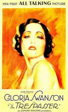 Gloria Swanson ~ 'The Trespasser' 1929