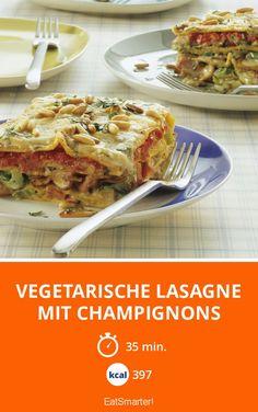 Vegetarische Lasagne mit Champignons - smarter - Kalorien: 397 Kcal - Zeit: 35 Min. | eatsmarter.de