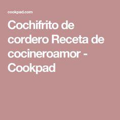 Cochifrito de cordero Receta de cocineroamor - Cookpad