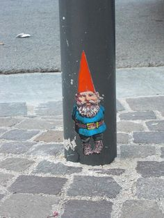 standin' on the corner, watchin' all the gnomes walk by...