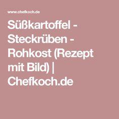 Süßkartoffel - Steckrüben - Rohkost (Rezept mit Bild) | Chefkoch.de