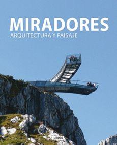 Miradores Arquitectura Y Paisaje
