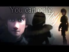 уσυ ¢αи σиℓу тяу ⌠HTTYD2⌡→SPOILERS - YouTube - i won't cry... i won't cry.... :'( this now my fave httyd 2 video