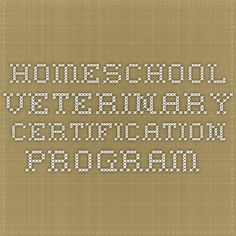 Homeschool Veterinary Certification Program