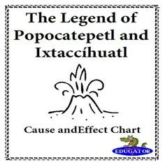 This cause and effect chart goes along with the short story of The Legend of…