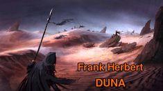 FRANK HERBERT.  DUNA. AUDIOKNIHA. ČÁST 1/3 Frank Herbert, It Cast, Songs, Music, Movie Posters, Dune, Film Poster, Popcorn Posters, Muziek