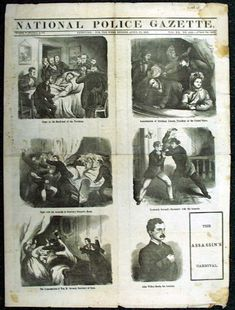The Assassination of President Abraham Lincoln as told via the April 22, 1865 newspaper reporting of the National Police Gazette...