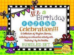 It's a Birthday Rhythm Celebration!!!  {BUNDLED SET}