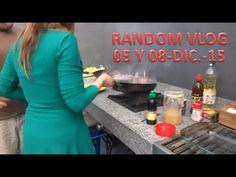 Random Vlog - 05 y 08/12/15