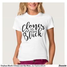Orphan Black | Clones are the New Black Shirt