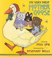 My Very First Mother Goose, retold by Iona Opie, illustrated by Rosemary Wells