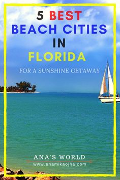 5 Best Beach Cities In Florida For A Sunshine Getaway. Travel in the USA.