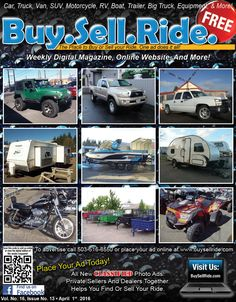 This Weeks 99 Page Issue is Packed Full of Deals & Specials!! www.buysellride.com Cars & Trucks, Boats & RVs, Motorcycles & ATVs, Trailers & Equipment, Parts & Services!! Check it Out!!