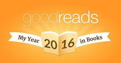 My Year in Books! See what I read in 2016! #goodreads #yearinbooks   I still have a couple in progress, so it will change.