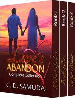 Love's Abandon Box Set, an ebook by C. D. SAMUDA at Smashwords