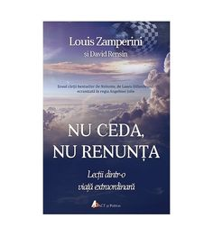 Nu ceda, nu renunta - Louis Zamperini - Piatadecarte.net Good Books, Amazing Books, Reading, Diana, Reading Books, Great Books