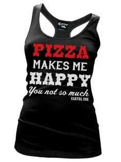 "Women's ""Pizza Makes Me Happy"" Racerback Tank by Cartel Ink (Black) #InkedShop #wordtee #tanktop #tank #pizza #happy"