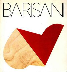BARISANI Renato, Renato Barisani. Opere 1972-1980. Napoli, Galleria Numerosette - Studio Morra, 1981.