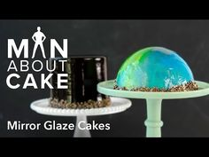 (man about) Mirror Glaze Cakes   Man About Cake with Joshua John Russell - YouTube