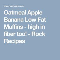 Oatmeal Apple Banana Low Fat Muffins - high in fiber too! - Rock Recipes