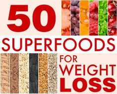 50 Superfoods for Weight Loss!! #weightloss #food #superfoods