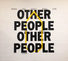 When you don't think like other people, you make people think.