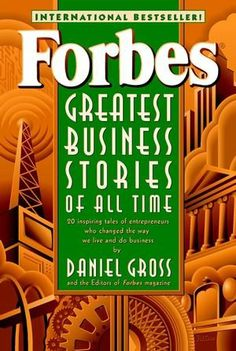 Forbes Greatest Business Stories of All Time by Daniel Gross,http://www.amazon.com/dp/0471196533/ref=cm_sw_r_pi_dp_CTyEsb16H0GGZT6N
