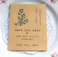 Recycled save the Date packet of seeds, containing British Forget-me-not seeds. Unusual Save the Date notification. Eco-friendly save the date. Save Date, Wedding Save The Dates, Save The Date Cards, Our Wedding, Wedding Ideas, Wedding Planning, Dream Wedding, Cyprus Wedding, Wedding 2015