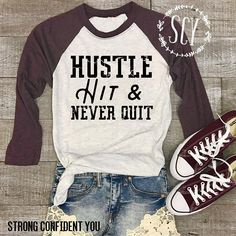 Hustle Hit & Never Quit Baseball shirt outfit