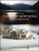 Dimore di montagna nelle valli di Susa e Chisone. Ediz. italiana, inglese e francese