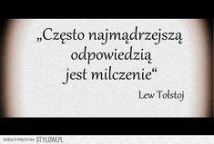 Polish Language, Motto, Good To Know, Favorite Quotes, Quotations, Things To Think About, It Hurts, Life Quotes, Love You