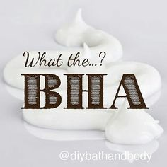 An outstanding question answered by @diybathandbody Butylated Hydroxyanisol (BHA) Found in both perfume and exfoliants BHA has been deemed as reasonably anticipated to be a human carcinogen by the National Toxicology Program.