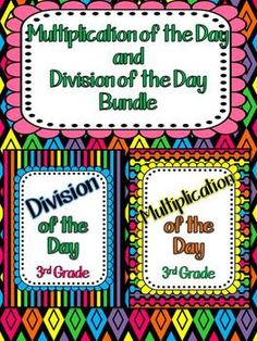 Multiplication of the Day and Division of the Day for 3rd Grade