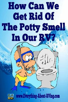 Here is our answer to: How Can We Get Rid Of The Potty Smell In Our RV?  Let's see if we can help freshen up the air around your RV. Even though you... Read More: http://www.everything-about-rving.com/how-can-we-get-rid-of-the-potty-smell-in-our-rv.html HAPPY RVING!  #rving #rv #camping #leisure #outdoors #rver #motorhome #travel