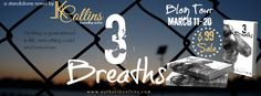 Renee Entress's Blog: [Blog Tour, Review & Giveaway] 3 Breaths by LK Col...
