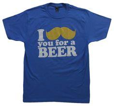 I Moustache You For Beer