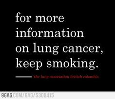 I hate cigarette smoke, could never be with anyone who smokes.  NO SMOKING!